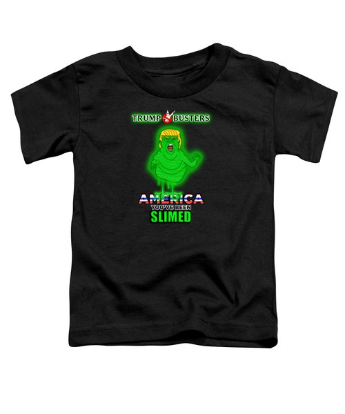 America, You've Been Slimed Toddler T-Shirt by Sean Corcoran