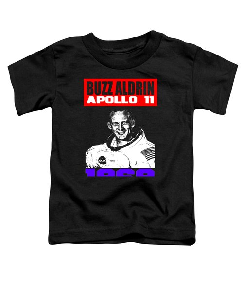 Buzz Aldrin Toddler T-Shirt by Otis Porritt