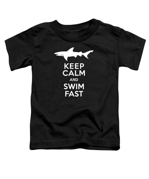 Shark Keep Calm And Swim Fast Toddler T-Shirt by Antique Images