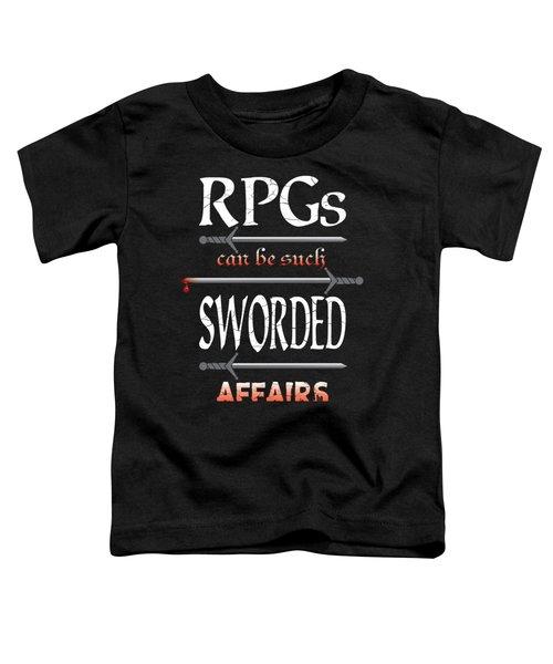 Sworded Affairs Toddler T-Shirt by Jon Munson II