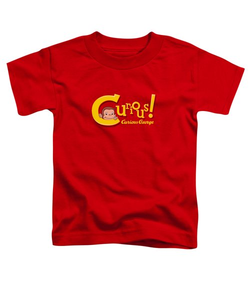 Curious George - Curious Toddler T-Shirt by Brand A