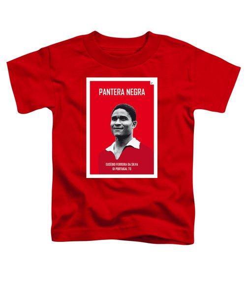 My Eusebio Soccer Legend Poster Toddler T-Shirt by Chungkong Art