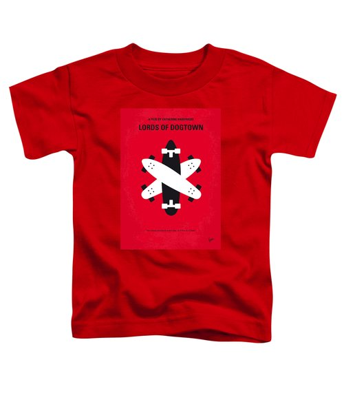No188 My The Lords Of Dogtown Minimal Movie Poster Toddler T-Shirt by Chungkong Art