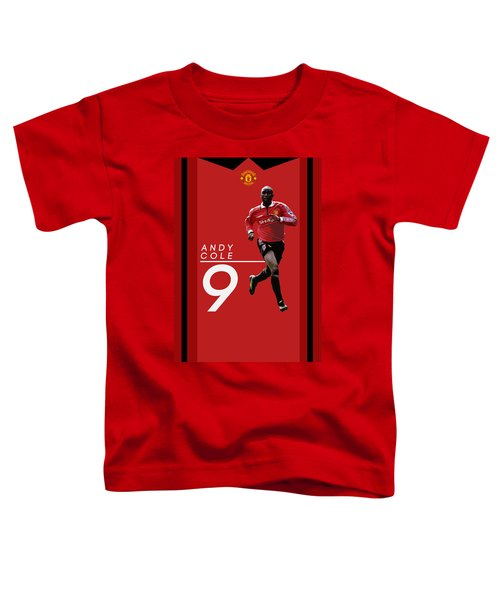 Andy Cole Toddler T-Shirt by Semih Yurdabak