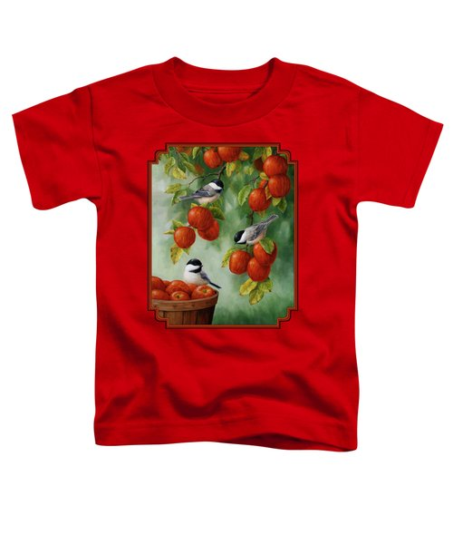 Bird Painting - Apple Harvest Chickadees Toddler T-Shirt by Crista Forest