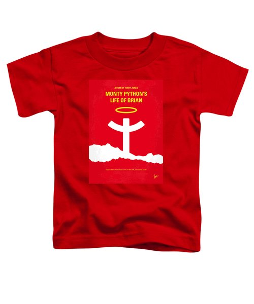No182 My Monty Python Life Of Brian Minimal Movie Poster Toddler T-Shirt by Chungkong Art