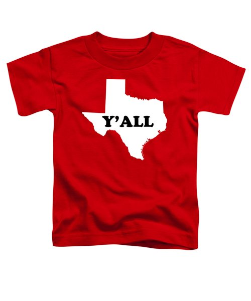 Texas Yall Toddler T-Shirt by Michelle Murphy