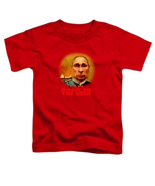 Vladimir Putin Toddler T-Shirt by Hans Neuhart