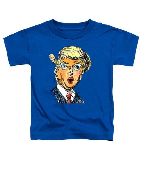 Trump Toddler T-Shirt by Robert Yaeger