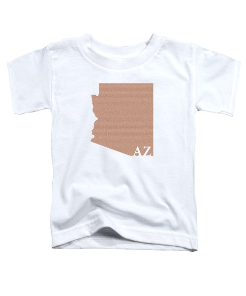 Arizona State Map With Text Of Constitution Toddler T-Shirt by Design Turnpike