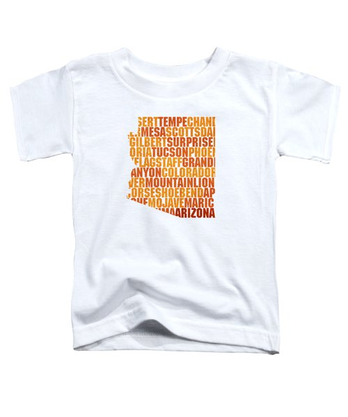Arizona State Outline Word Map Toddler T-Shirt by Design Turnpike
