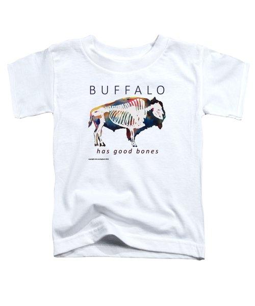 Buffalo Has Good Bones Toddler T-Shirt by Marybeth Cunningham
