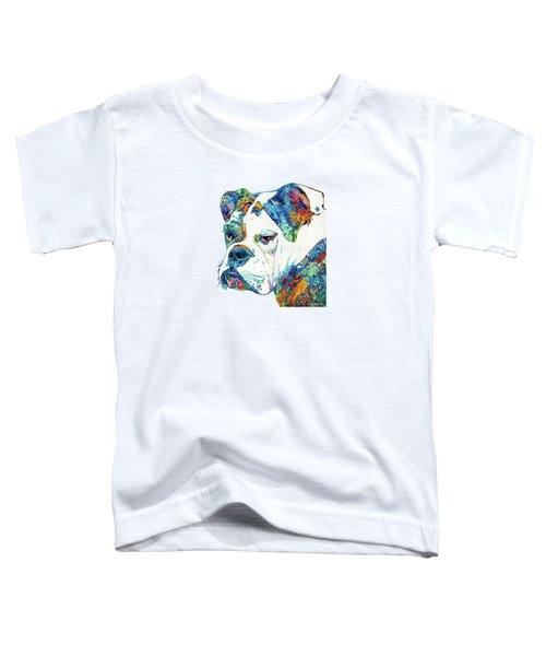 Colorful English Bulldog Art By Sharon Cummings Toddler T-Shirt by Sharon Cummings