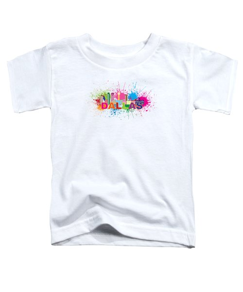 Dallas Skyline Paint Splatter Text Illustration Toddler T-Shirt by Jit Lim