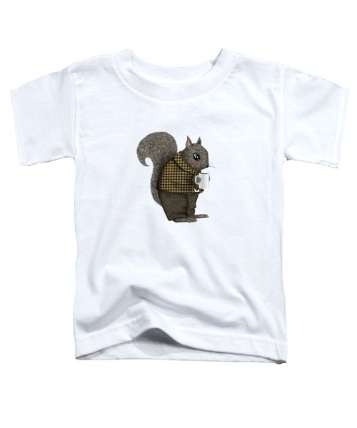 Early Morning For Mister Squirrel Toddler T-Shirt by Little Bunny Sunshine
