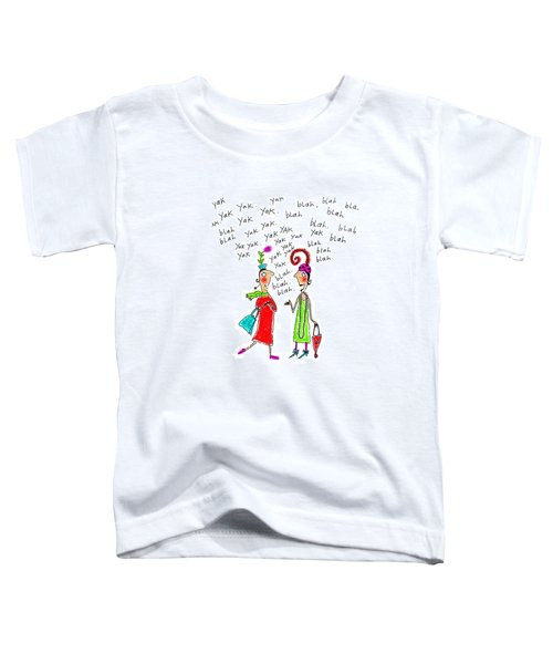 Girl Talk Toddler T-Shirt by Karon Melillo DeVega