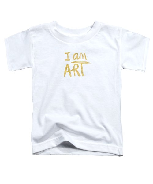 I Am Art Gold - Art By Linda Woods Toddler T-Shirt by Linda Woods