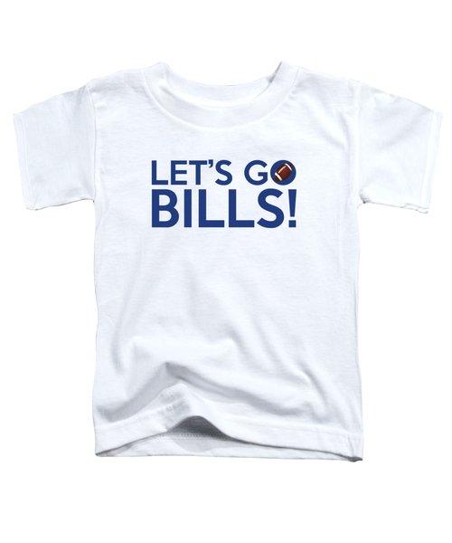 Let's Go Bills Toddler T-Shirt by Florian Rodarte