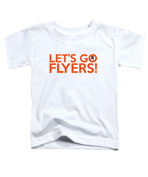 Let's Go Flyers Toddler T-Shirt by Florian Rodarte