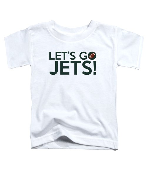 Let's Go Jets Toddler T-Shirt by Florian Rodarte