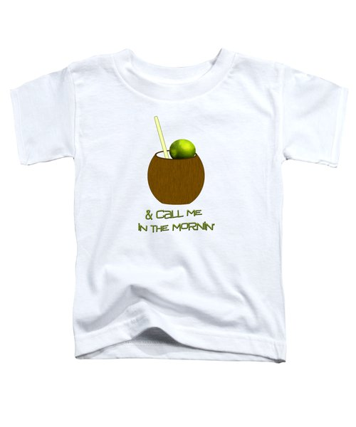 Lime In The Coconut Toddler T-Shirt by Methune Hively