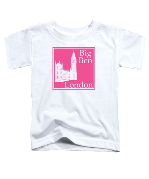London's Big Ben In French Pink Toddler T-Shirt by Custom Home Fashions