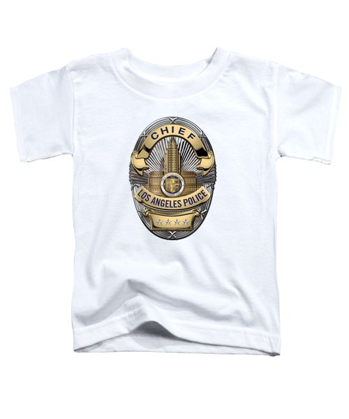 Los Angeles Police Department  -  L A P D  Chief Badge Over White Leather Toddler T-Shirt by Serge Averbukh