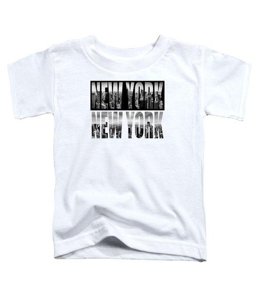 New York New York Toddler T-Shirt by Az Jackson