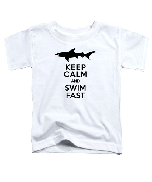 Sharks Keep Calm And Swim Fast Toddler T-Shirt by Antique Images