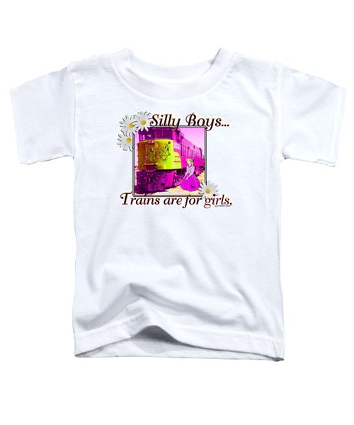 Silly Boys, Trains Toddler T-Shirt by Sheri Cockrell