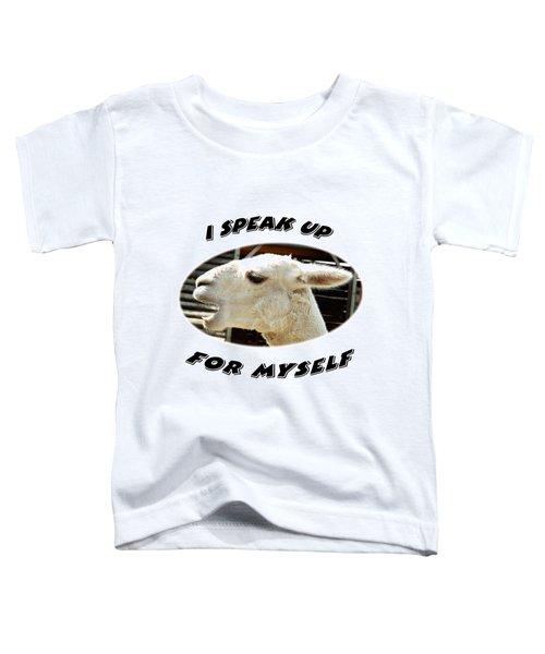 Speak Up Toddler T-Shirt by Judi Saunders