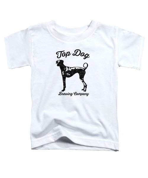 Top Dog Brewing Company Tee Toddler T-Shirt by Edward Fielding