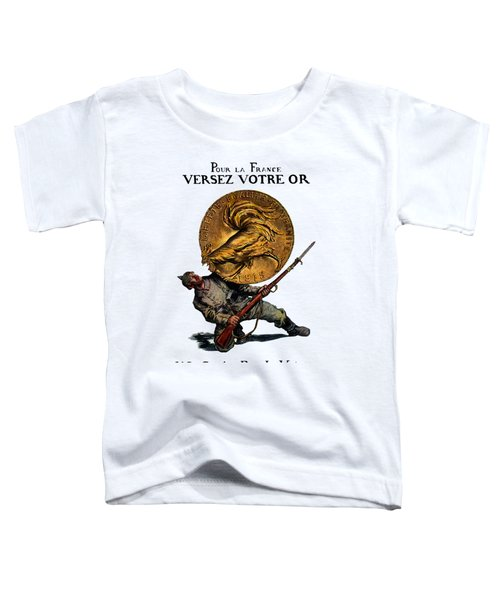 Wwi Gold For French Victory Toddler T-Shirt by Historic Image