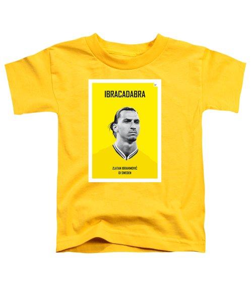My Zlatan Soccer Legend Poster Toddler T-Shirt by Chungkong Art