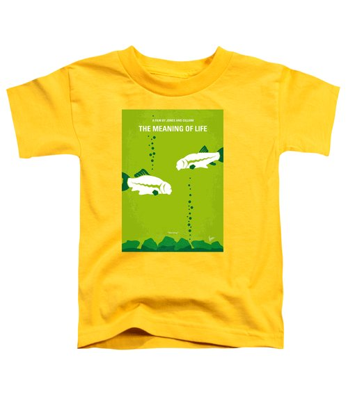 No226 My The Meaning Of Life Minimal Movie Poster Toddler T-Shirt by Chungkong Art