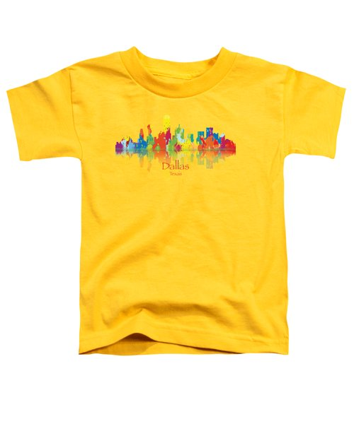 Dallas Texas Tshirts And Accessories Art Toddler T-Shirt by Loretta Luglio