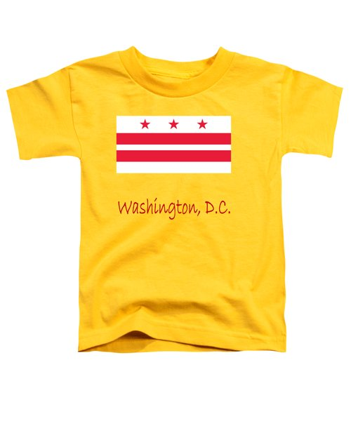 District Of Columbia Flag Toddler T-Shirt by Frederick Holiday