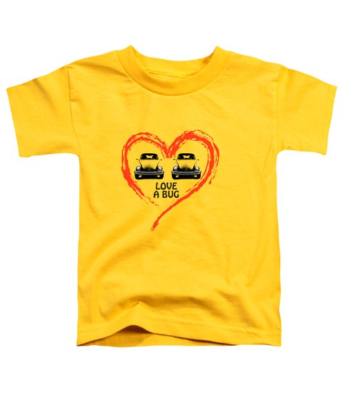 Love A Bug Toddler T-Shirt by Mark Rogan