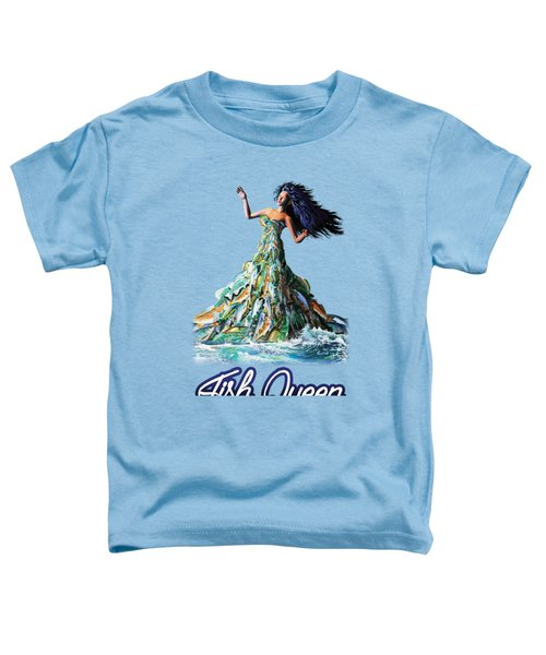 Fish Queen Toddler T-Shirt by Anthony Mwangi
