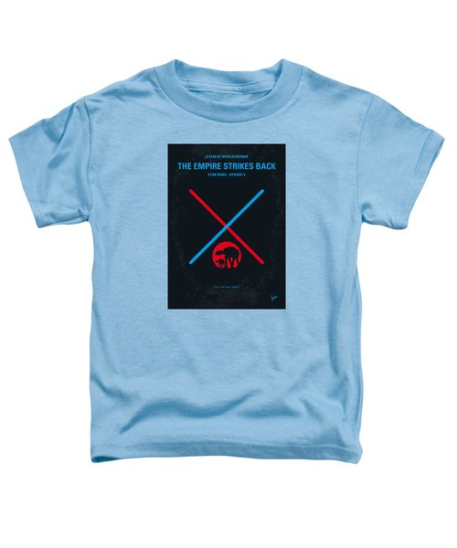 No155 My Star Wars Episode V The Empire Strikes Back Minimal Movie Poster Toddler T-Shirt by Chungkong Art