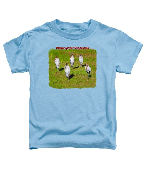 Planet Of The Woodstorks 2 Toddler T-Shirt by John M Bailey