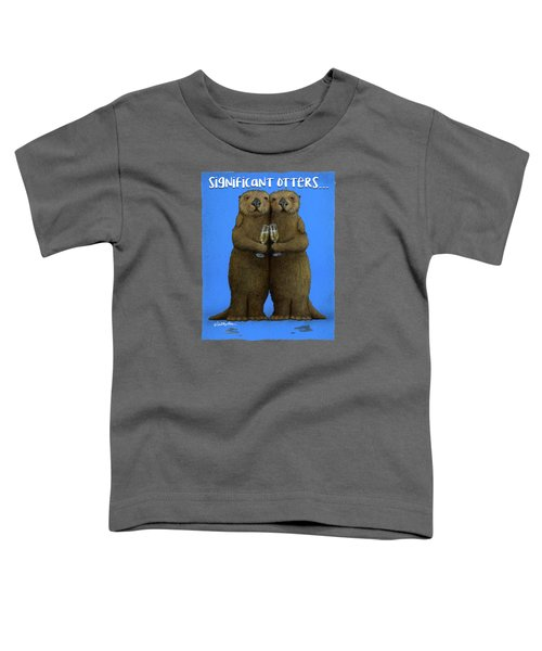 Significant Otters... Toddler T-Shirt by Will Bullas