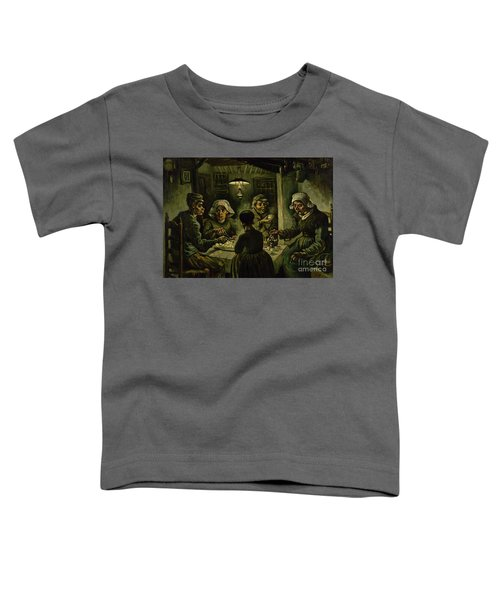 The Potato Eaters, 1885 Toddler T-Shirt by Vincent Van Gogh