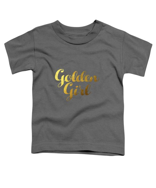 Golden Girl Typography Toddler T-Shirt by BONB Creative