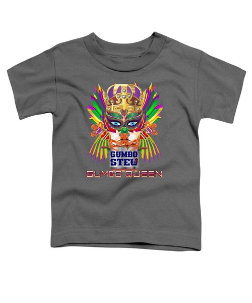Gumbo Queen 1 All Products  Toddler T-Shirt by Bill Campitelle