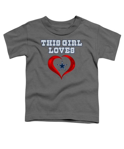 This Girl Loves Dallas Cowboy Toddler T-Shirt by Ming Chandra