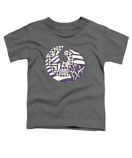Wild Thing Toddler T-Shirt by Methune Hively