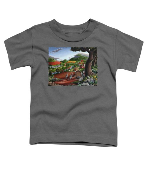 Wild Turkeys Appalachian Thanksgiving Landscape - Childhood Memories - Country Life - Americana Toddler T-Shirt by Walt Curlee