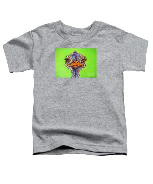 O For Ostrich Toddler T-Shirt by Ella Kaye Dickey