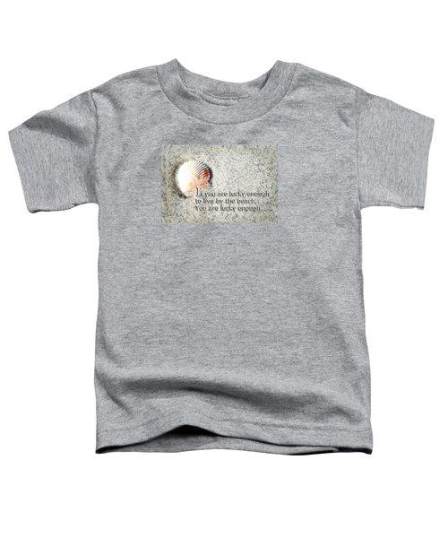 Beach Art - Lucky Enough - Sharon Cummings Toddler T-Shirt by Sharon Cummings